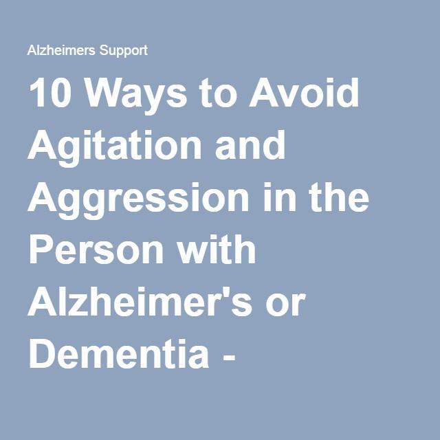 Treating Aggression in Patients With Dementia