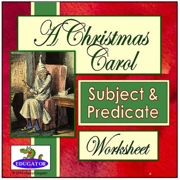 A Christmas Carol Subject and Predicate Worksheets. Based on A Christmas Carol by Charles Dickens, these worksheets explain simple and complete predicates and subjects, and compound subjects and predicates. Students have to identify them in ten sentences that give facts about the story.