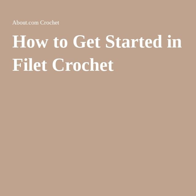How to Get Started in Filet Crochet                                                                                                                                                      More