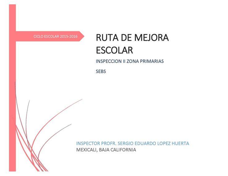 RUTA DE MEJORA ESCOLAR ciclo 2015 - 2016 Formato 2_Página_01