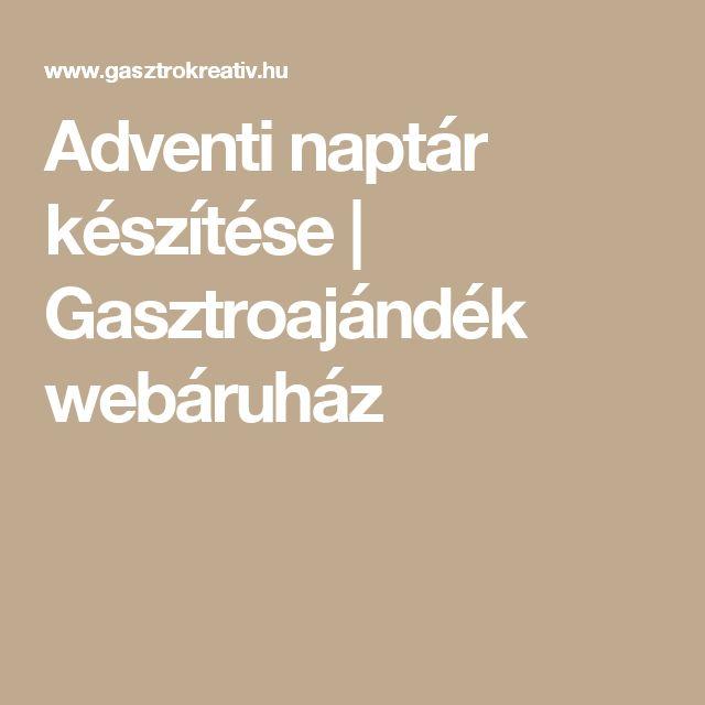 Adventi naptár készítése | Gasztroajándék webáruház