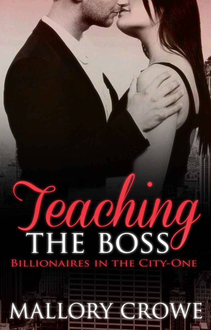 Teaching The Boss (billionaires In The City Book 1), Mallory Crowe  Amazon