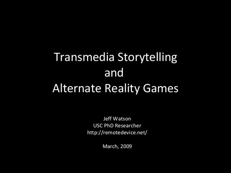 Transmedia Storytelling and Alternate Reality Games | Jeff Watson