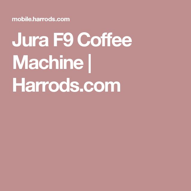 Jura F9 Coffee Machine | Harrods.com