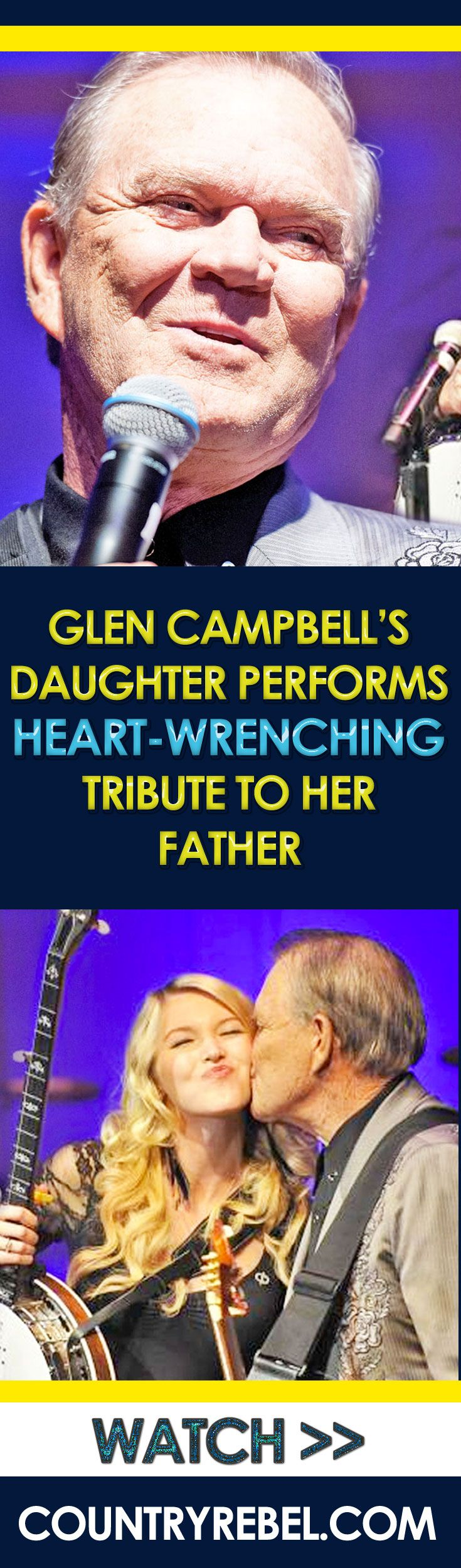 Glen Campbell's Daughter Performs Heart-Wrenching Tribute To Her Father