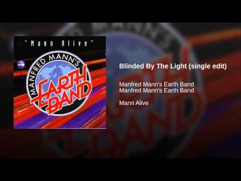 Blinded By The Light (single edit)- Manfred Mann's Earth Band