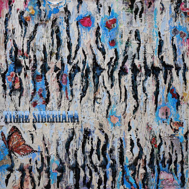 "Tigre Siberiana  80x80 Collage&Acrilic on Canvas Serie ""FullArt Couture"" 2014"