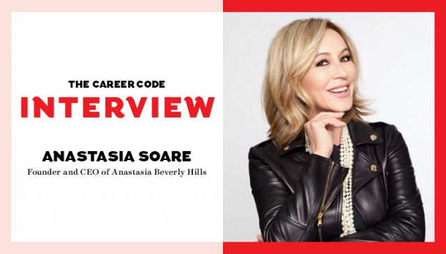 Career Code: How Anastasia Soare Went From Brow Pro to Business Mogul | Byrdie