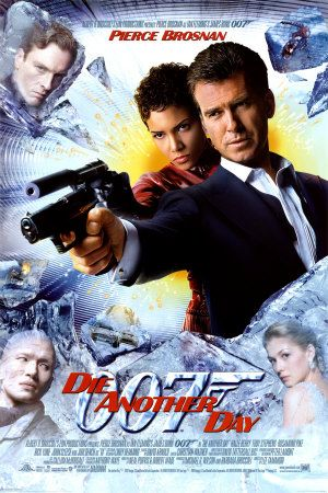 Die Another Day (2002)  James Bond Poster https://www.youtube.com/user/PopcornCinemaShow