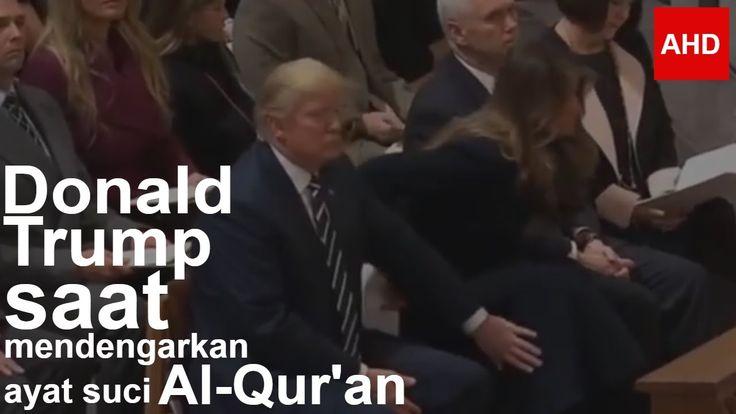 Donald Trump Mendengarkan ayat suci Al-Qur'an