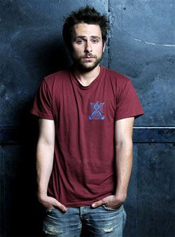 Charlie Day. The funniest guy on It's Always Sunny in Philadelphia