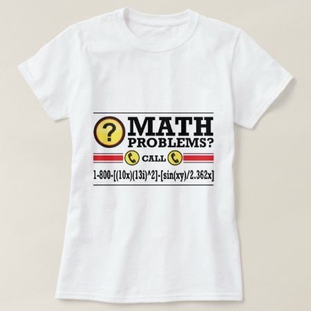 Math Tutoring Humor Gift T-Shirt - click/tap to personalize and buy