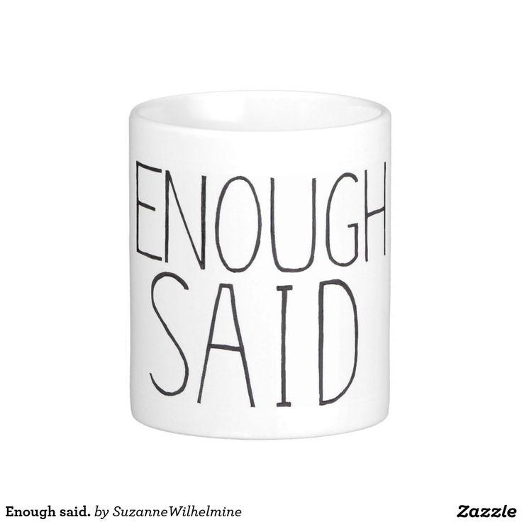 Enough said. coffee mug