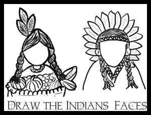 Thanksgiving Indians Coloring Pages Printouts Draw Faces In Drawing Activities Worksheets For Kids Free Day Book