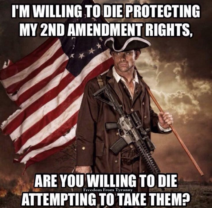 Guns are pretty awesome but if you're willing to die to get them AND guns being harder to buy or illegal to own is your biggest problem, you should sort your priorities
