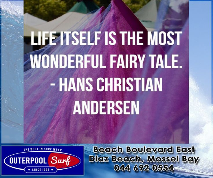 """Life itself is the most wonderful fairy tale."" - Hans Christian Andersen.  #Quotes #Life #Fairytale"