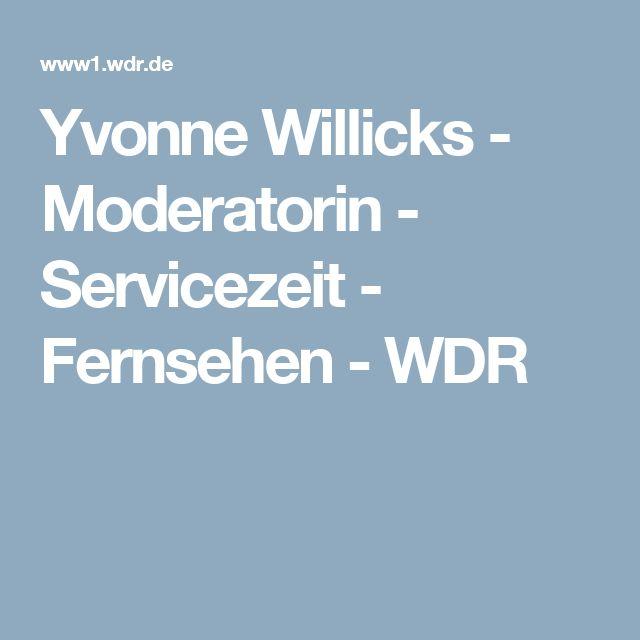 Yvonne Willicks - Moderatorin - Servicezeit - Fernsehen - WDR