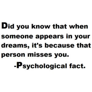 I really believe that when you think/dream about someone, they are thinking or dream about you. :)