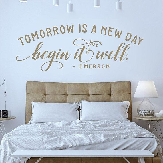 Wall Quote Tomorrow Is A New Day Begin It Well Family Quote