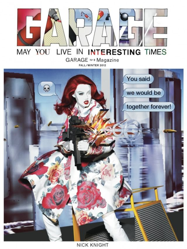 Nick Knight's WHAAM! graces the cover of Garage magazine... - SHOWstudio - The Home of Fashion Film