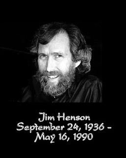 Jim Henson, may you rest in peace