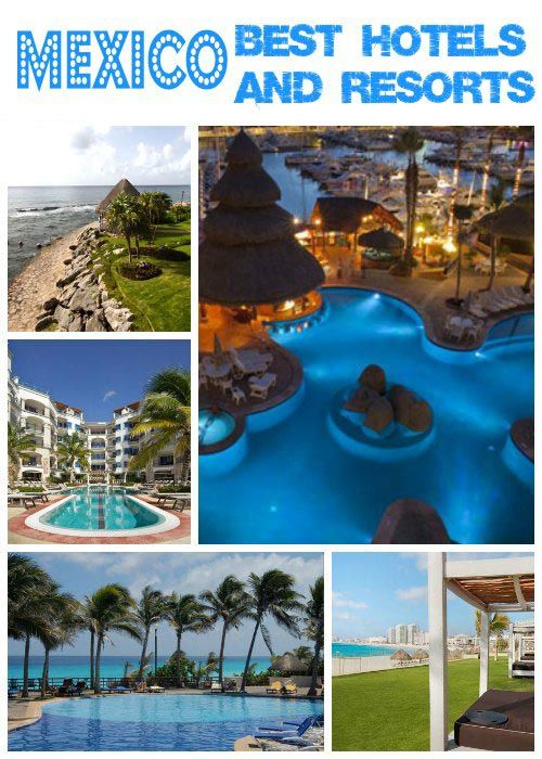 Mexico: Best Hotels and Resorts For Your Vacation | Get Away Today Vacations - Official Site