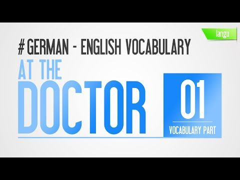 At the Doctor - German English words - health vocabulary for kids - Part 1