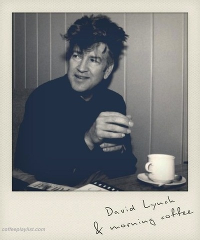 David Lynch & morning coffee
