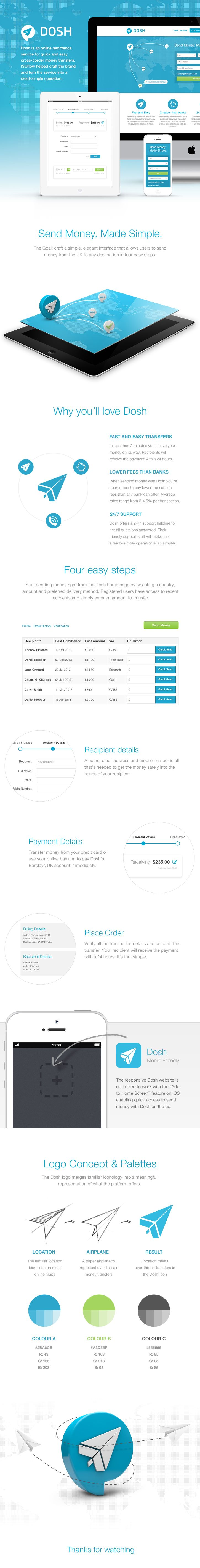 Dosh is an online remittence service for quick and easy cross-border money transfers. ISOflow helped craft the brand and turn the service into a dead-simple operation.  By ISOflow, on Behance.