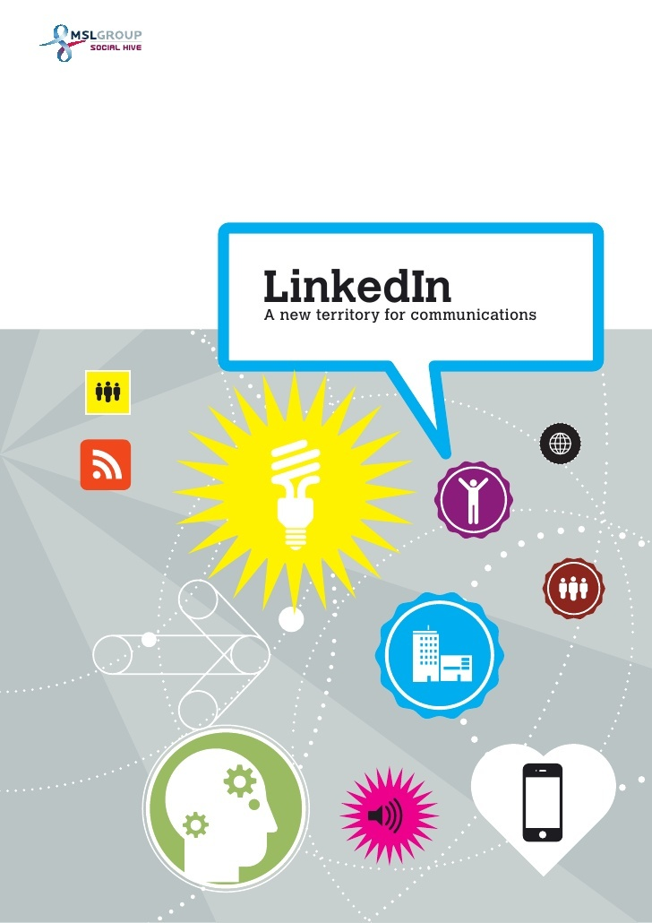 linkedin-a-new-territory-for-communications-13668062 by MSL Germany via Slideshare