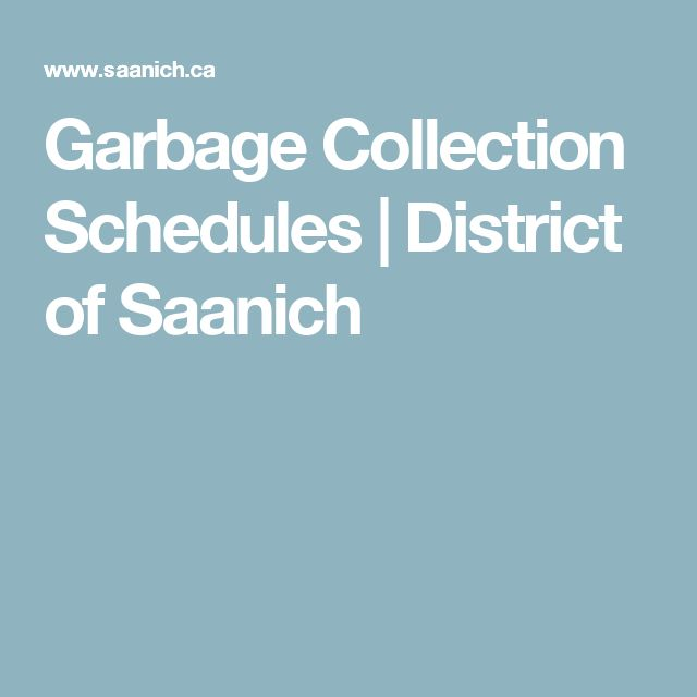 Garbage Collection Schedules | District of Saanich