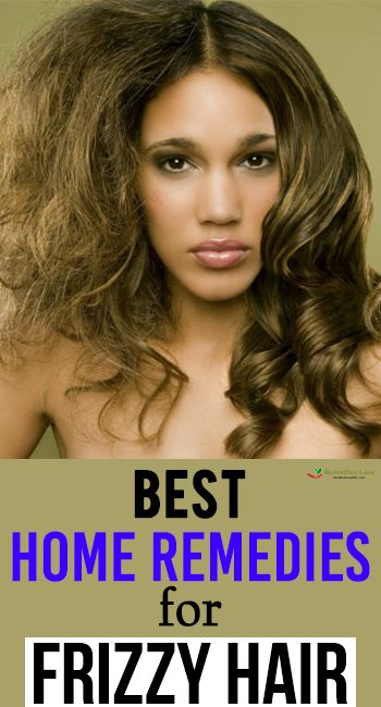 Best Home Remedies For Frizzy Hair