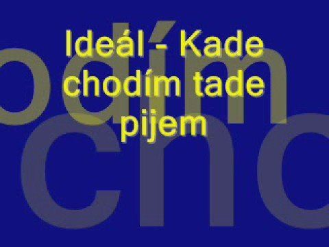Ideal - Kade chodim tade pijem - YouTube