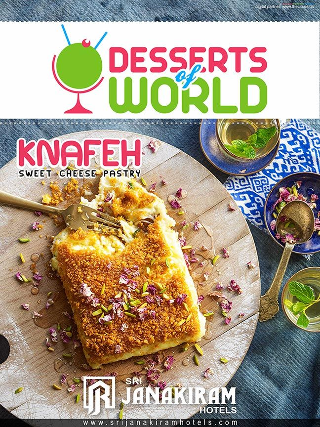 Desserts of the World KNAFEH - This syrup-soaked cheese ‪#‎dessert‬ starts its travel form small middle east city ‪#‎Nablus‬ and emerged as the Queen of Arabic sweets! Lets Know more about this dessert. ‪#‎srijanakiram‬ ‪#‎desserts‬ ‪#‎knafeh‬ ‪#‎cheese‬ ‪#‎lebonan‬ ‪#‎middle_east‬