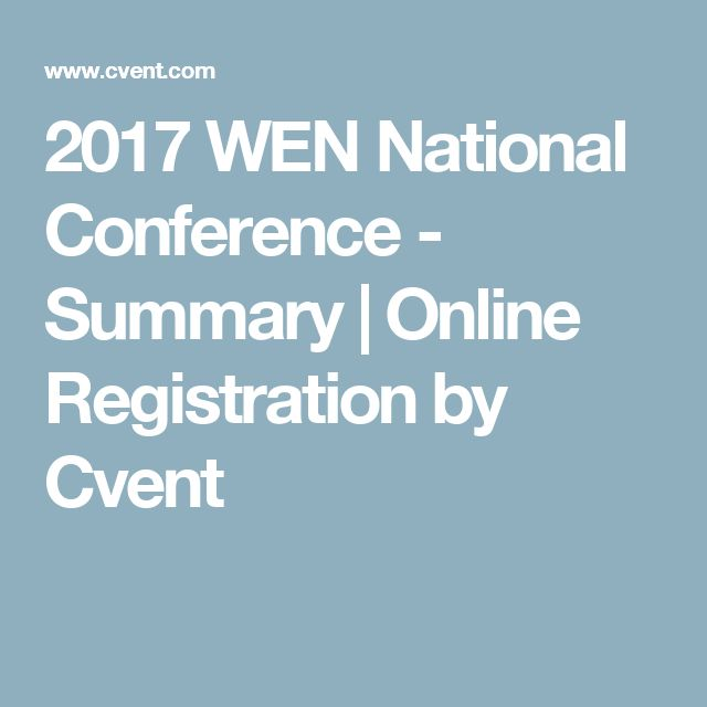 2017 WEN National Conference - Summary | Online Registration by Cvent