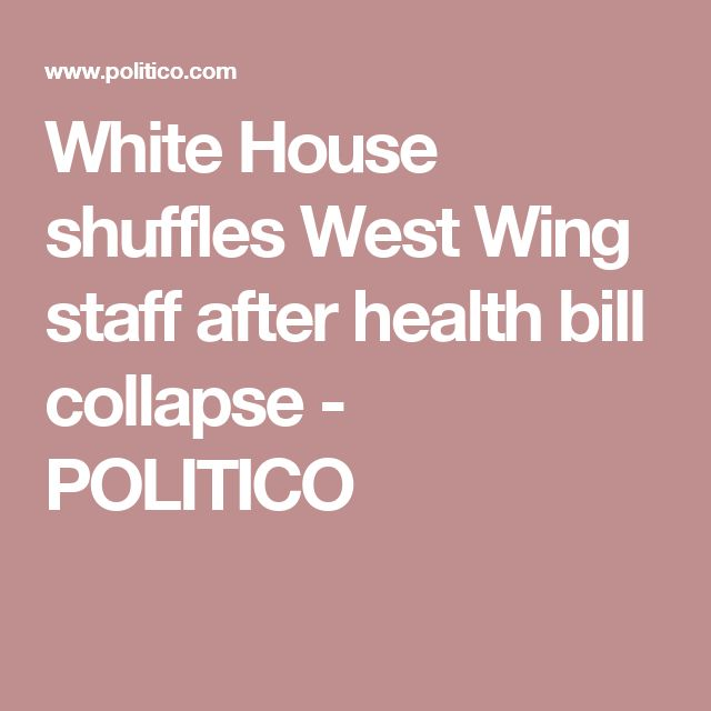 White House shuffles West Wing staff after health bill collapse - POLITICO