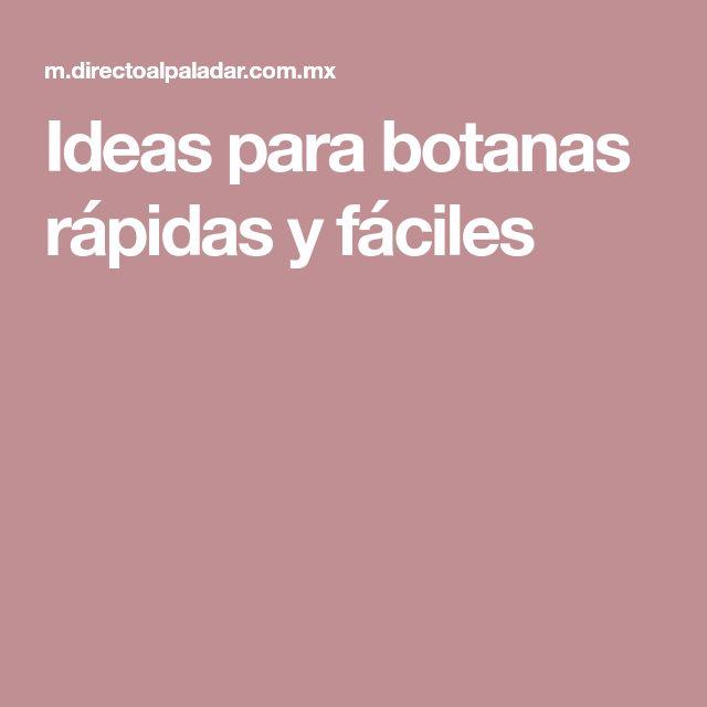 Ideas para botanas rápidas y fáciles