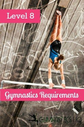 Gymnastics Level 8 Routine Requirements