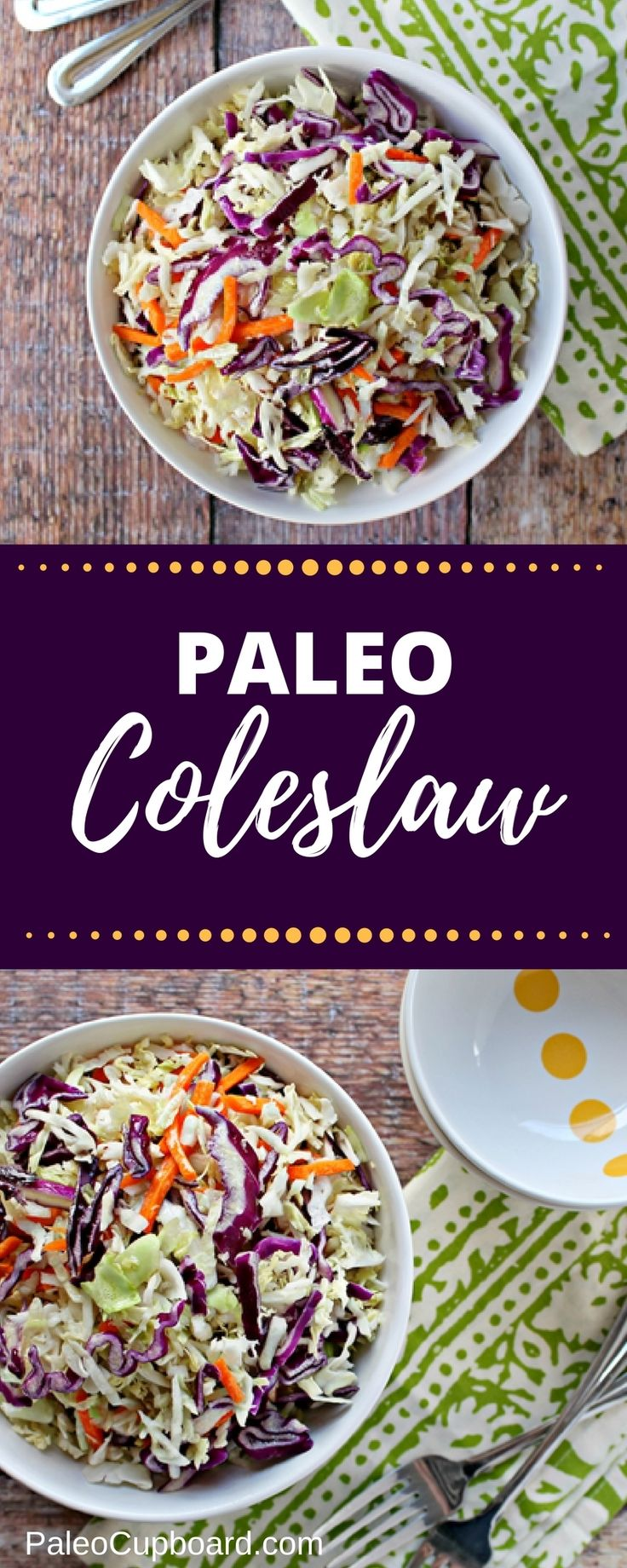 Paleo Coleslaw - Perfect side dish for any picnic or party! - PaleoCupboard.com