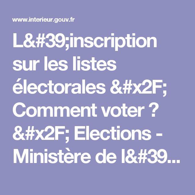 L'inscription sur les listes électorales / Comment voter ? / Elections - Ministère de l'Intérieur