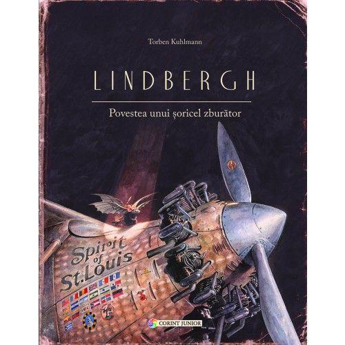 Lindbergh. Povestea unui şoricel zburător - Editura Corint