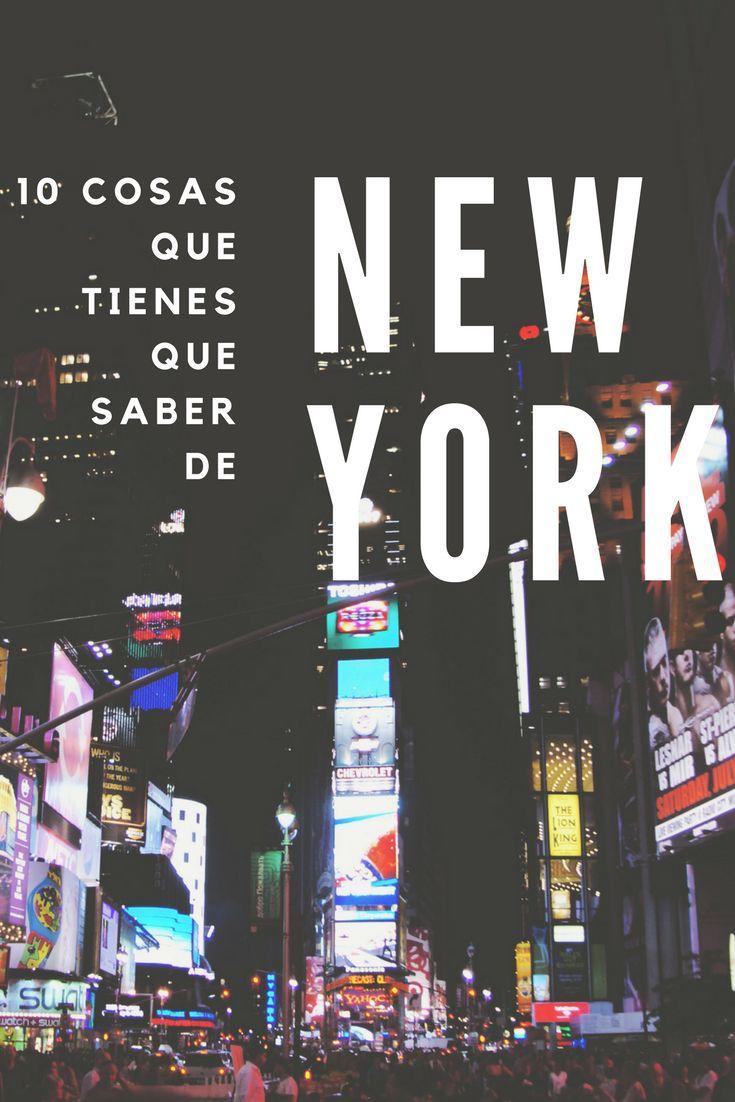 10 cosas que debes saber de New York
