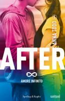 After. Amore infinito / Anna Todd