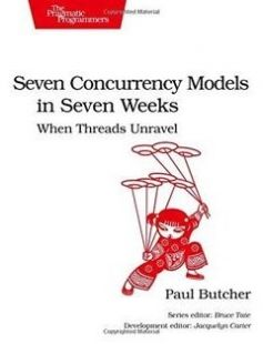 Seven Concurrency Models in Seven Weeks: When Threads Unravel free download by Paul Butcher ISBN: 9781937785659 with BooksBob. Fast and free eBooks download.  The post Seven Concurrency Models in Seven Weeks: When Threads Unravel Free Download appeared first on Booksbob.com.