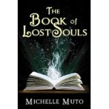 The Book of Lost Souls (Kindle Edition)By Michelle Muto