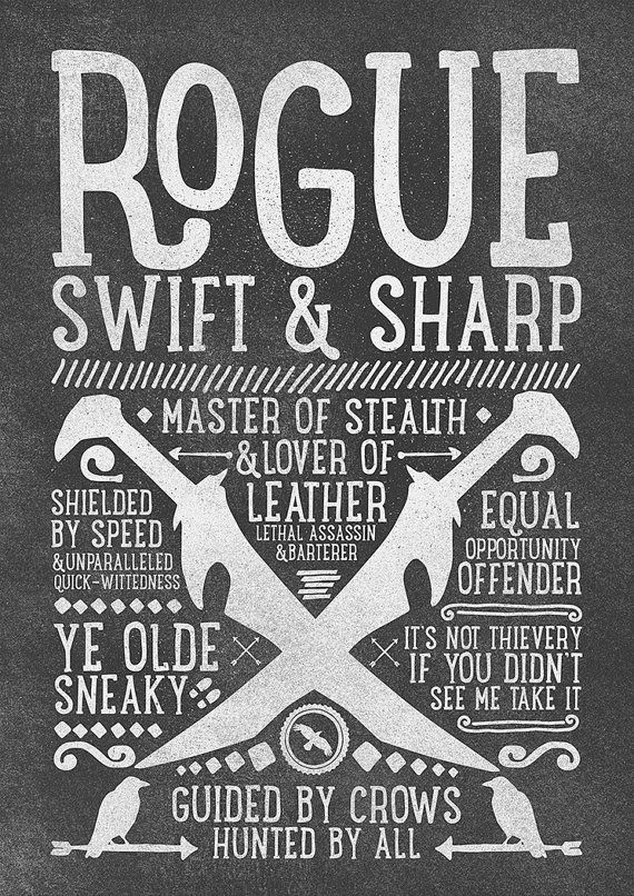 World of Warcraft / Roleplaying Medieval / Fantasy Inspired Type Print - ROGUE Edition