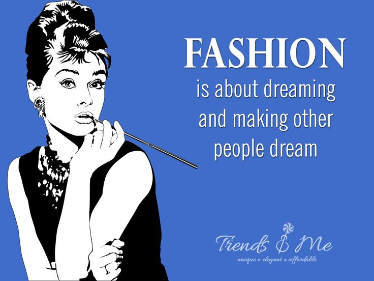 Fashion is about dreaming and making other people dream #fashion #fashion quote