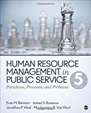 Human Resource Management in Public Service: Paradoxes, Processes, and Problems   Sage Publications Inc  Human Resource Management in Public Service: Paradoxes, Processes, and Problems offers managers and aspiring managers a thorough, provocative, and award-winning coverage of the complex issues...