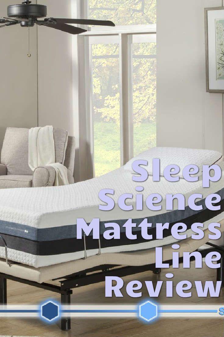 A Review Of The Sleep Science Mattress Line Mattress Sleep