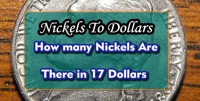 How Many Nickels Are There In Seventeen Dollars Pub Answers Dollar Seventeen Nickel